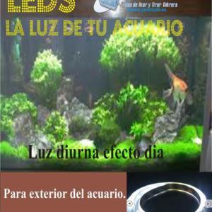 SET LEDS PARA ACUARIO LUZ DIA COMPLETO. IP-65